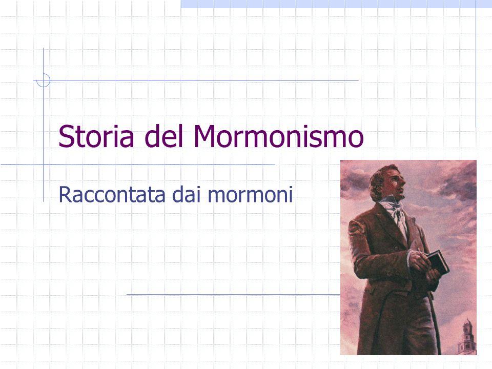 Storia del Mormonismo Raccontata dai mormoni