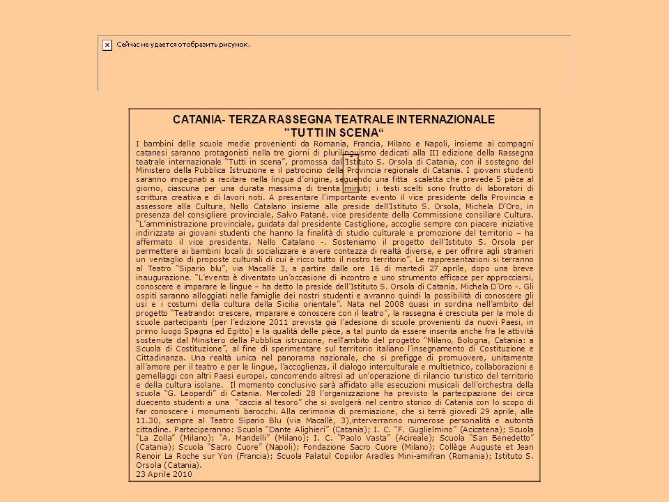 CATANIA- TERZA RASSEGNA TEATRALE INTERNAZIONALE