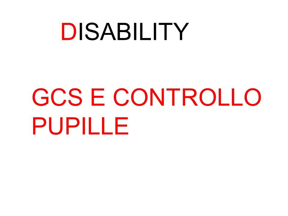 DISABILITY GCS E CONTROLLO PUPILLE