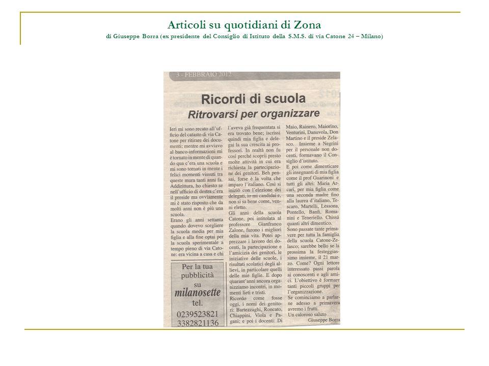 Articoli su quotidiani di Zona di Giuseppe Borra (ex presidente del Consiglio di Istituto della S.M.S. di via Catone 24 – Milano)