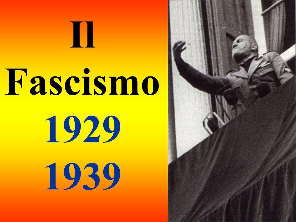 Il Fascismo 1929 1939