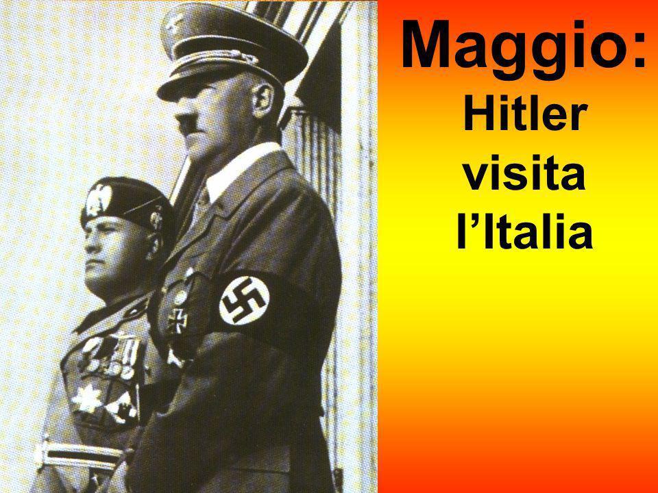 Maggio: Hitler visita lItalia
