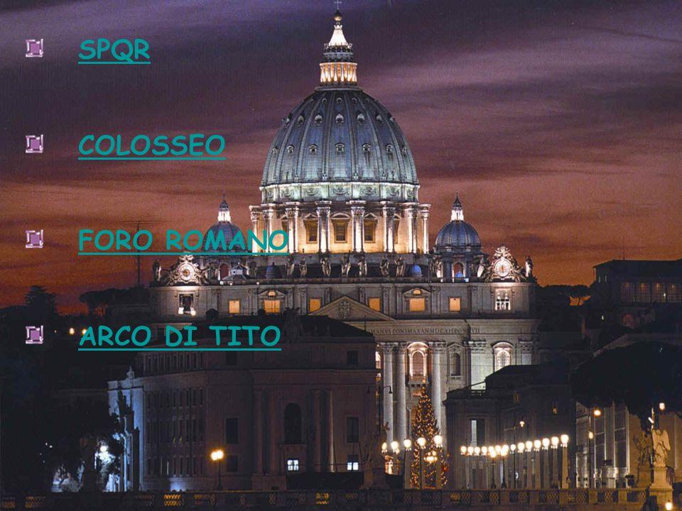 SPQR COLOSSEO FORO ROMANO ARCO DI TITO