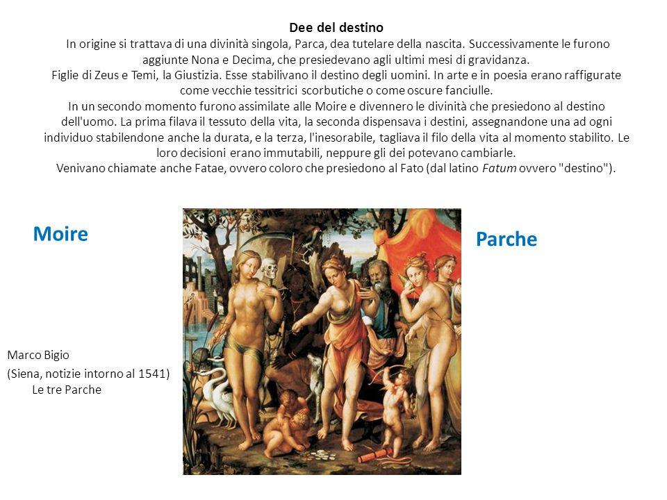 Dee del destino In origine si trattava di una divinità singola, Parca, dea tutelare della nascita. Successivamente le furono aggiunte Nona e Decima, c