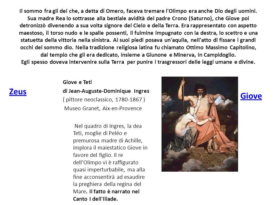 Il sommo fra gli dei che, a detta di Omero, faceva tremare l'Olimpo era anche Dio degli uomini. Sua madre Rea lo sottrasse alla bestiale avidità del p