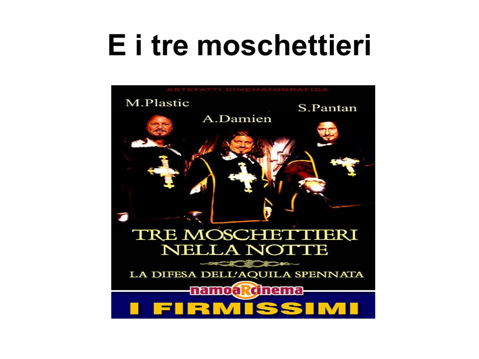 E i tre moschettieri