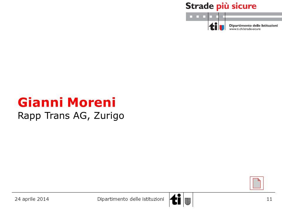 24 aprile 2014Dipartimento delle istituzioni12 Luigi Pedrazzini Direttore del Dipartimento Istituzioni