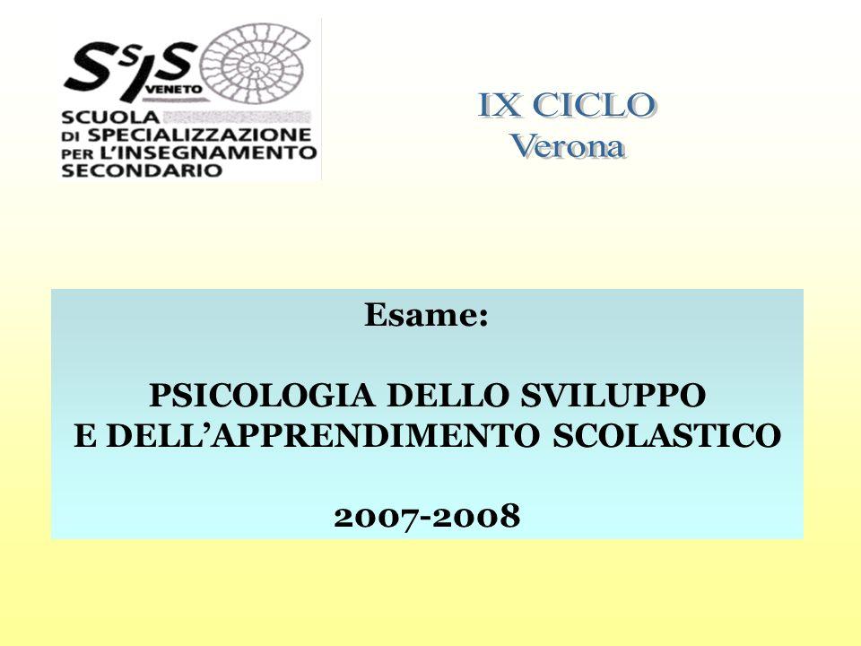 Esame: PSICOLOGIA DELLO SVILUPPO E DELLAPPRENDIMENTO SCOLASTICO 2007-2008