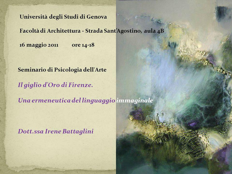 Università degli Studi di Genova Facoltà di Architettura - Strada SantAgostino, aula 4B 16 maggio 2011 ore 14-18 Seminario di Psicologia dell'Arte Il
