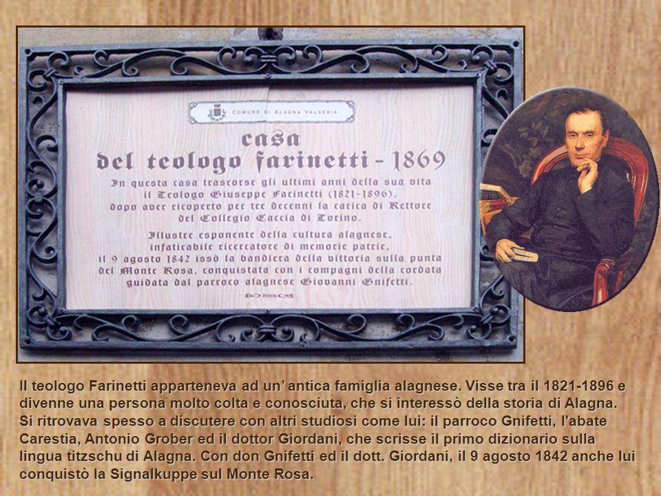 Il teologo Farinetti apparteneva ad un antica famiglia alagnese. Visse tra il 1821-1896 e divenne una persona molto colta e conosciuta, che si interes