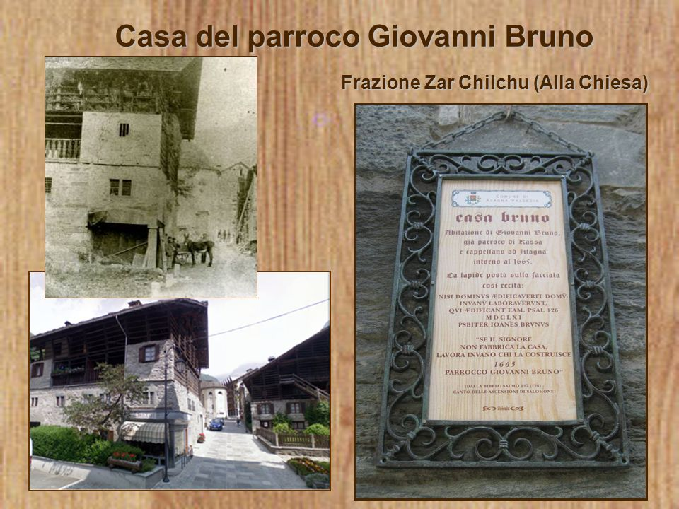 Giovanni Bruno fu parroco di Rassa e cappellano di Alagna intorno al 1665.