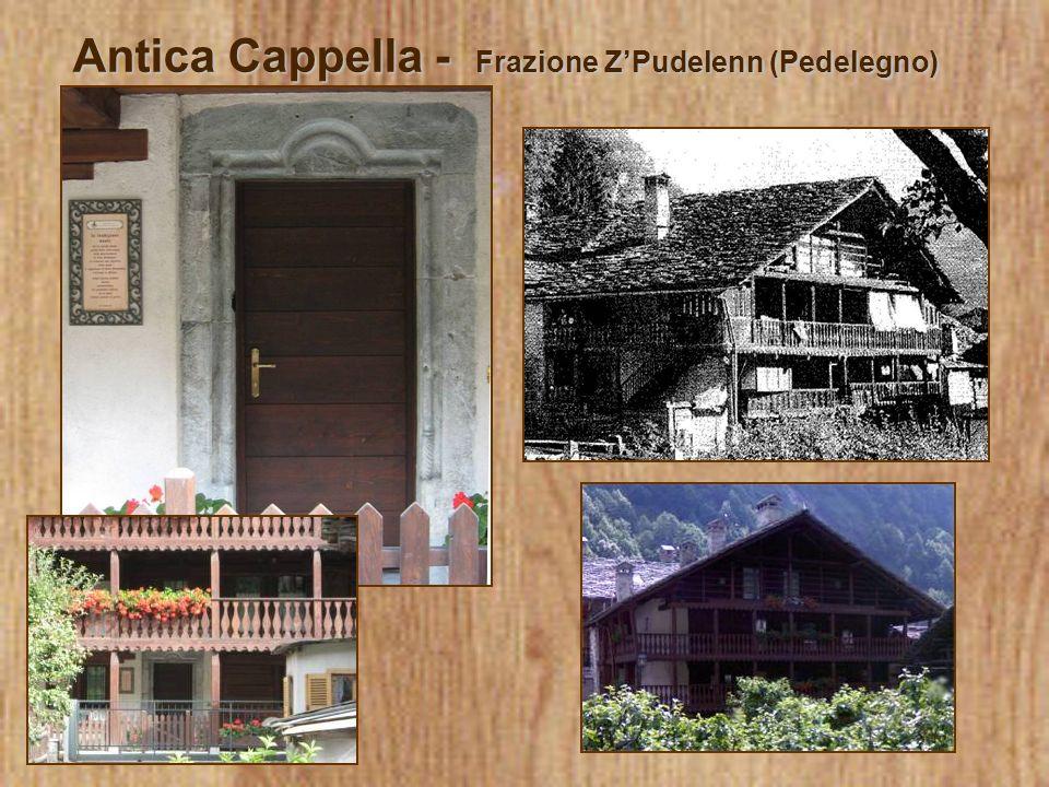 Antica Cappella - Frazione ZPudelenn (Pedelegno)