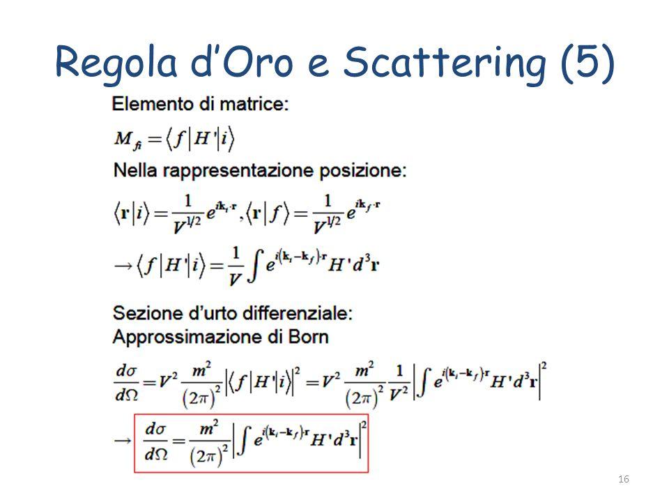 Regola dOro e Scattering (5) Fabrizio Bianchi16