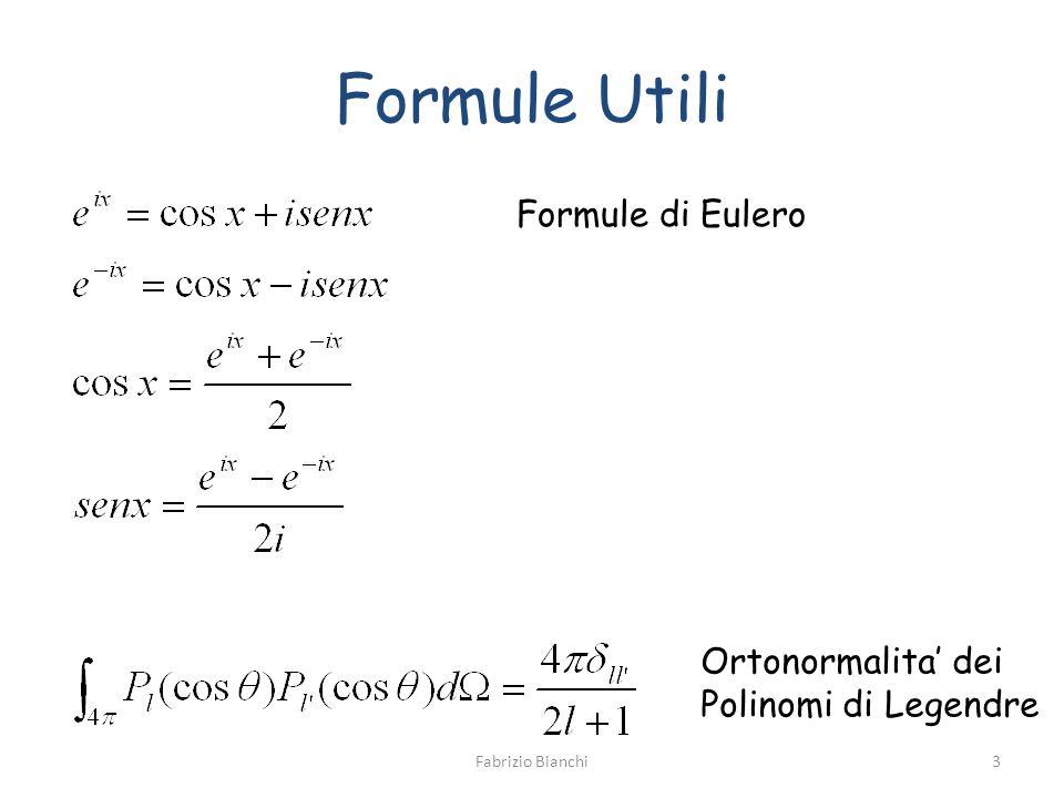 Formule Utili Formule di Eulero Ortonormalita dei Polinomi di Legendre 3Fabrizio Bianchi