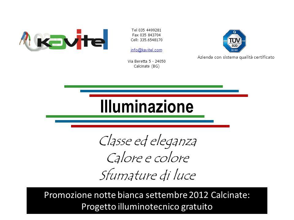 Tel 035 4499281 Fax 035 843704 info@kavitel.com Via Beretta 5 - 24050 Calcinate (BG) Azienda con sistema qualità certificato CLasse ed eleganza Lume in vetro di Murano lavorato a mano da maestri vetrai.