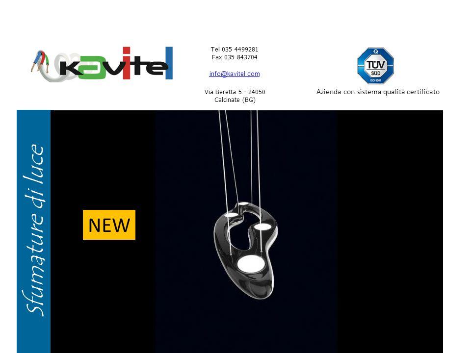 Tel 035 4499281 Fax 035 843704 info@kavitel.com Via Beretta 5 - 24050 Calcinate (BG) Azienda con sistema qualità certificato Colore e Calore NEW