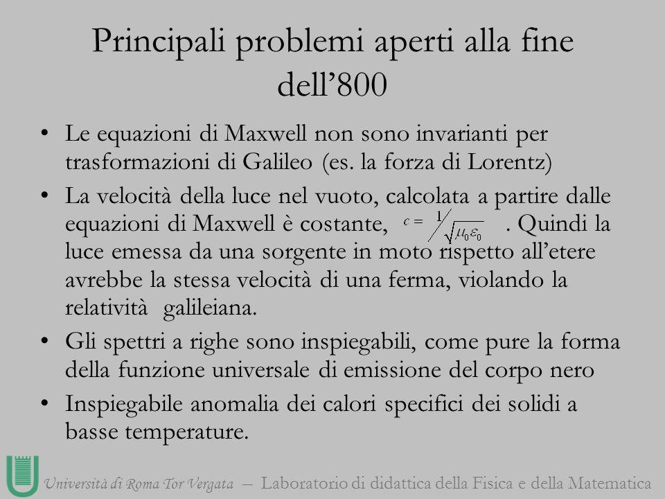Università di Roma Tor Vergata Laboratorio di didattica della Fisica e della Matematica Le equazioni di Maxwell non sono invarianti per trasformazioni