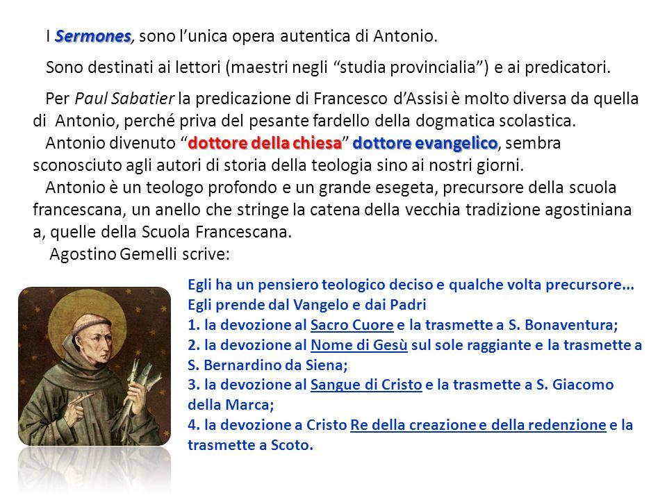 Sermones I Sermones, sono lunica opera autentica di Antonio. Sono destinati ai lettori (maestri negli studia provincialia) e ai predicatori. Per Paul