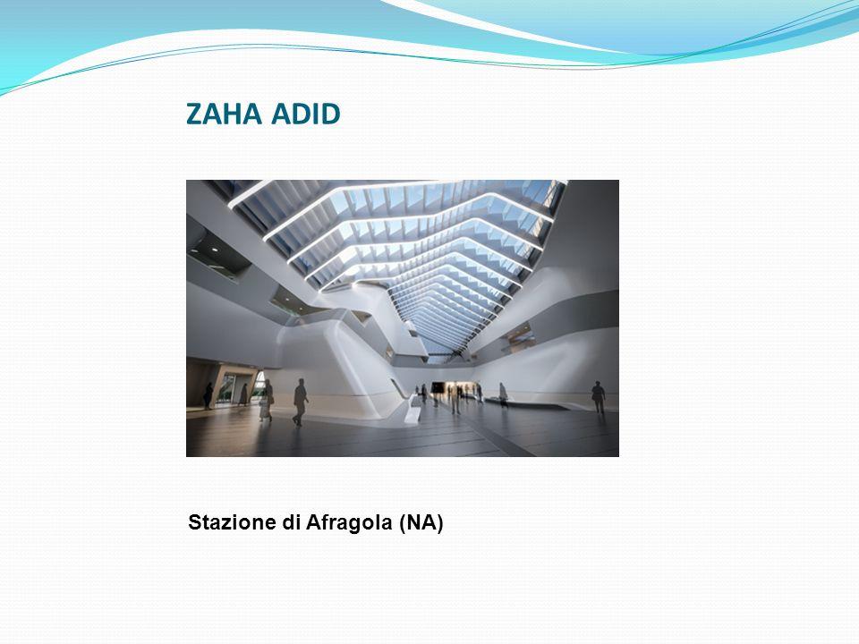 ZAHA ADID Stazione di Afragola (NA)