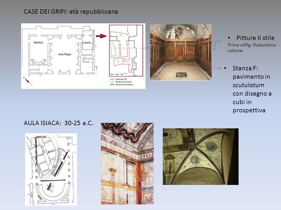 Pitture II stile Prima raffig. Illusionistica colonne Stanza F: pavimento in scutulatum con disegno a cubi in prospettiva CASE DEI GRIFI: età repubbli