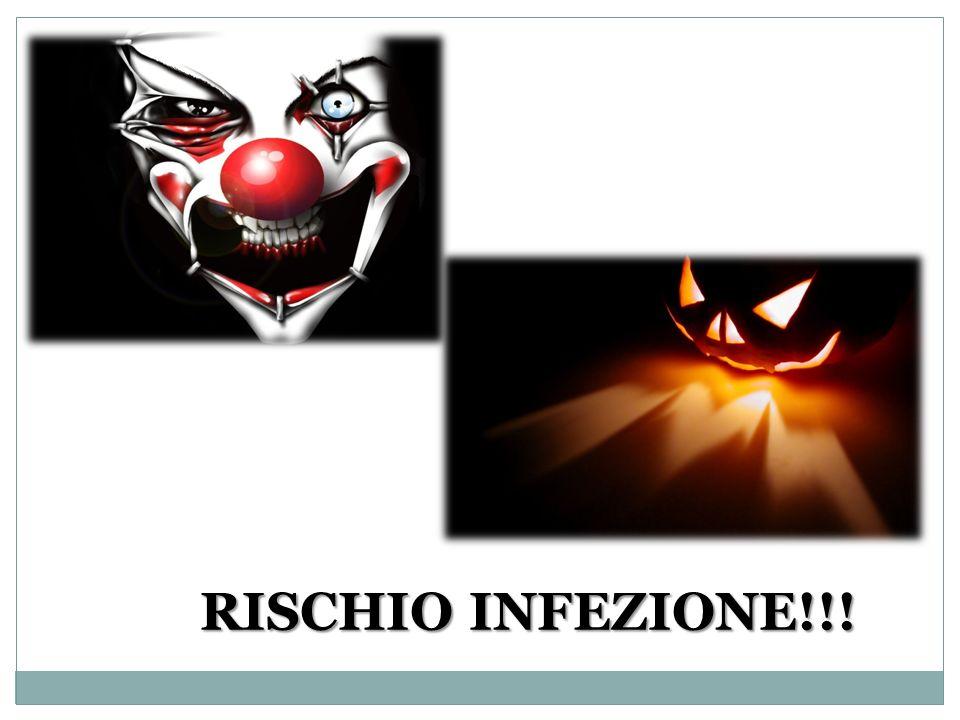 RISCHIO INFEZIONE!!!