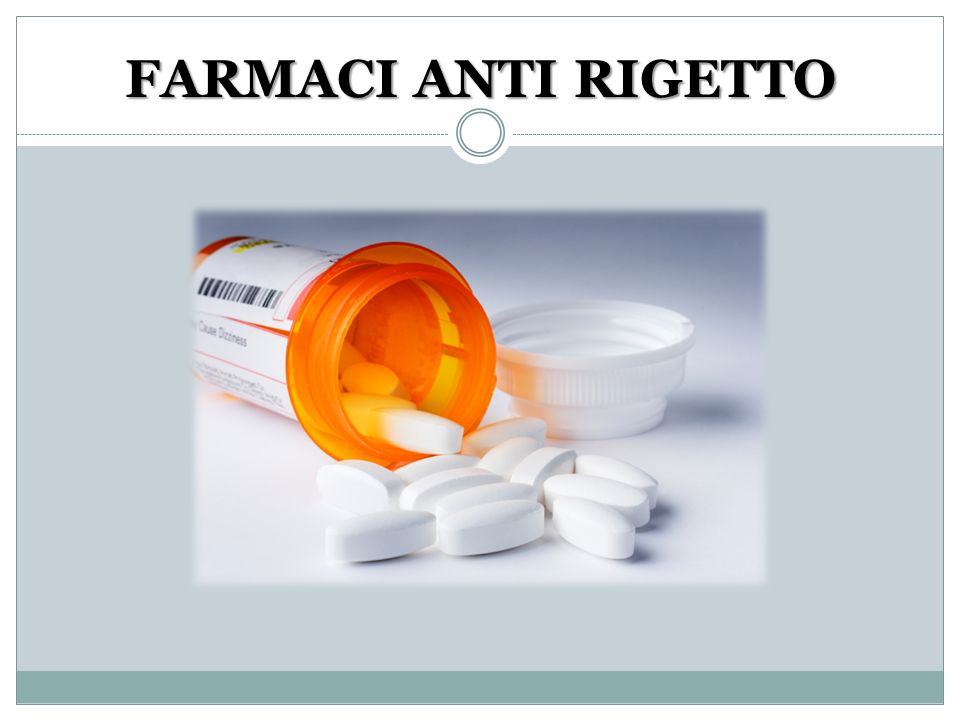 FARMACI ANTI RIGETTO