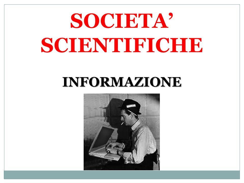 INFORMAZIONE SOCIETA SCIENTIFICHE INFORMAZIONE