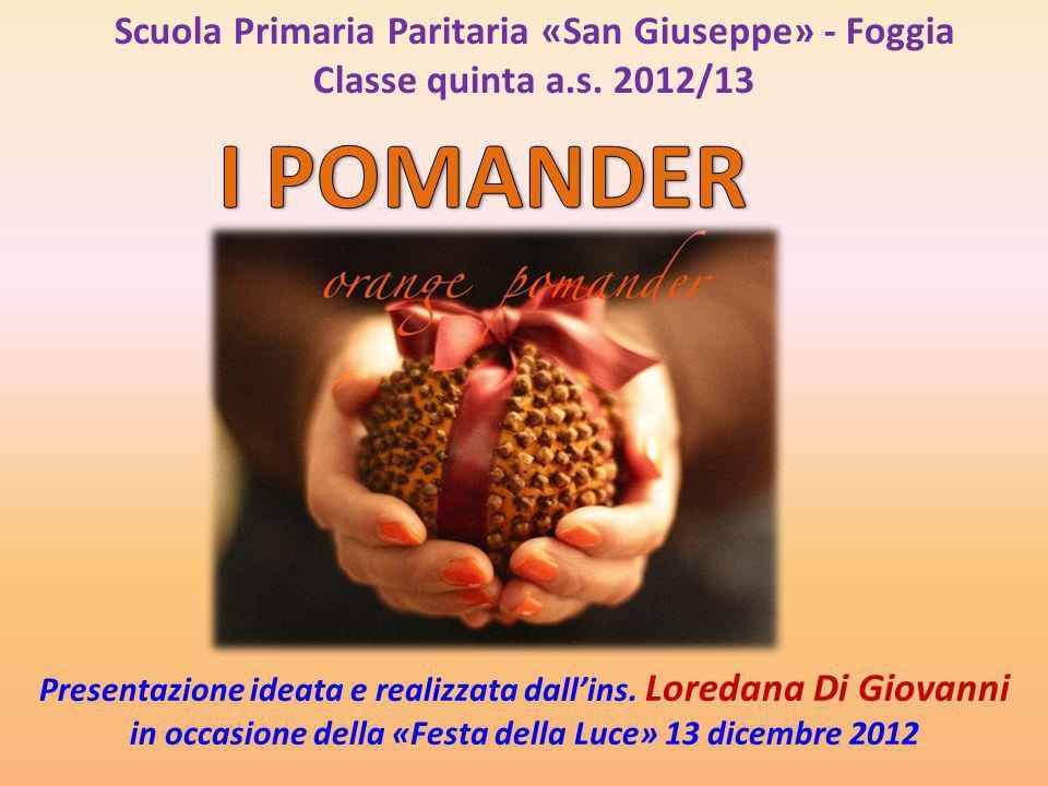 Pomo d ambra ( Pomander in inglese; Pomme d ambre in francese) era una sfera di ambra grigia, spesso impreziosita da altre essenze, portata dalle classi agiate europee dal XIII al XVII secolo a scopo aromterapeutico.