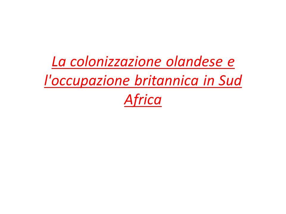 La colonizzazione olandese e l'occupazione britannica in Sud Africa