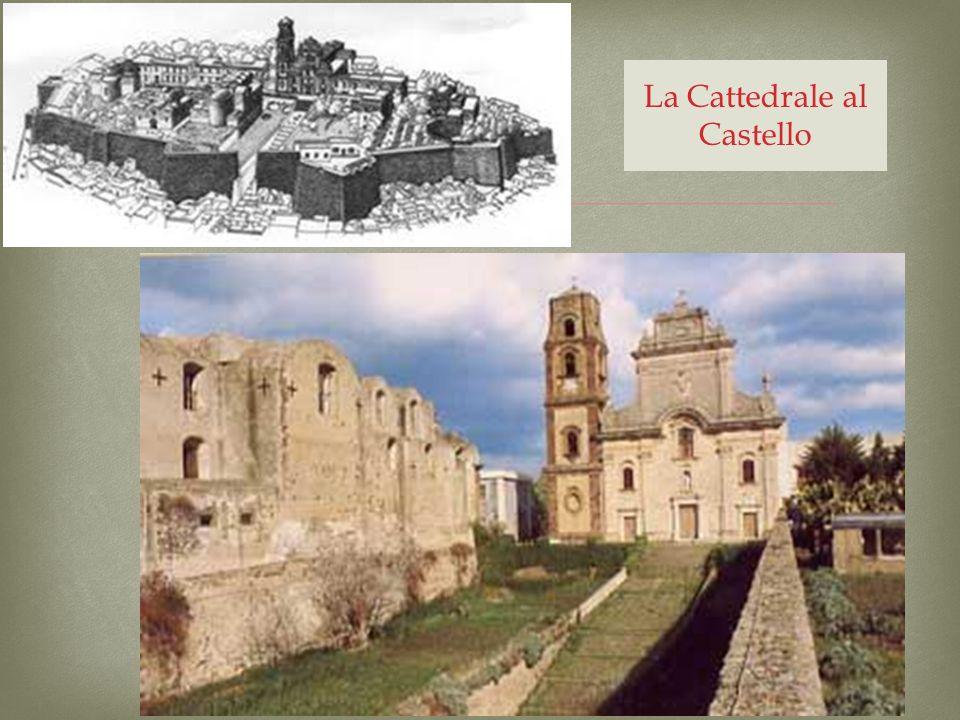 La Cattedrale al Castello