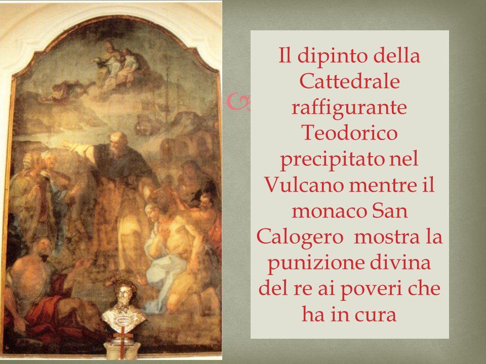 Il dipinto della Cattedrale raffigurante Teodorico precipitato nel Vulcano mentre il monaco San Calogero mostra la punizione divina del re ai poveri c