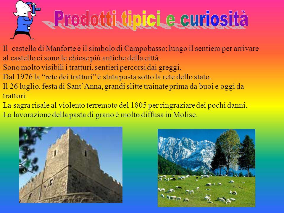 Il castello di Manforte è il simbolo di Campobasso; lungo il sentiero per arrivare al castello ci sono le chiese più antiche della città. Sono molto v