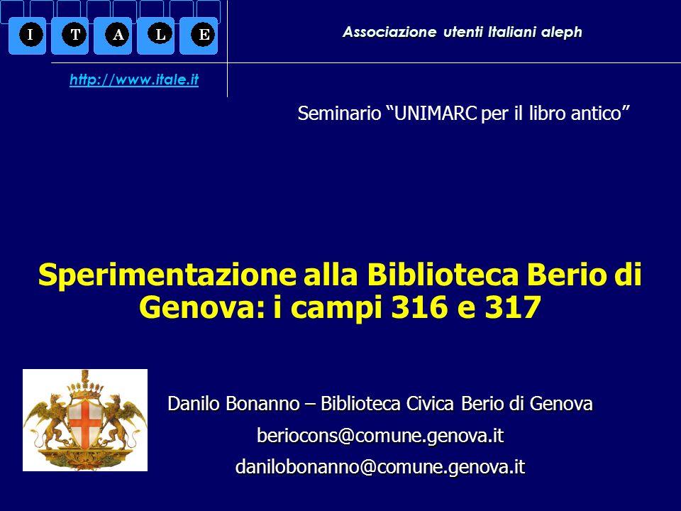 Associazione utenti Italiani aleph Danilo Bonanno – Biblioteca Civica Berio di Genova beriocons@comune.genova.itdanilobonanno@comune.genova.it Seminar