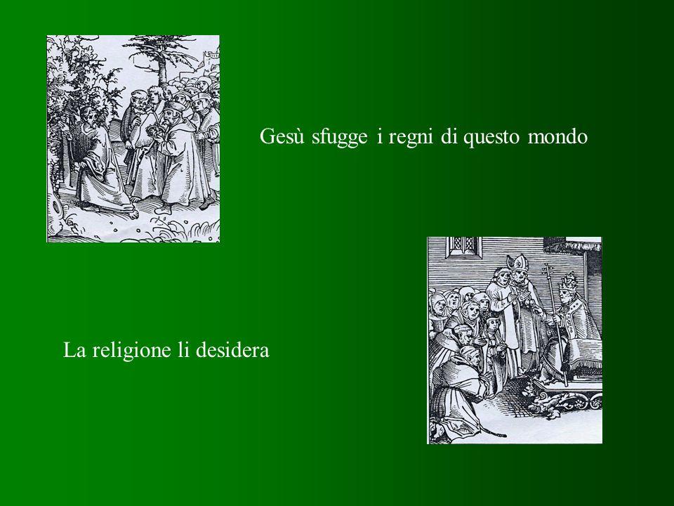 Gesù sfugge i regni di questo mondo La religione li desidera