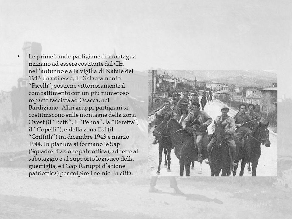 Le prime bande partigiane di montagna iniziano ad essere costituite dal Cln nellautunno e alla vigilia di Natale del 1943 una di esse, il Distaccament
