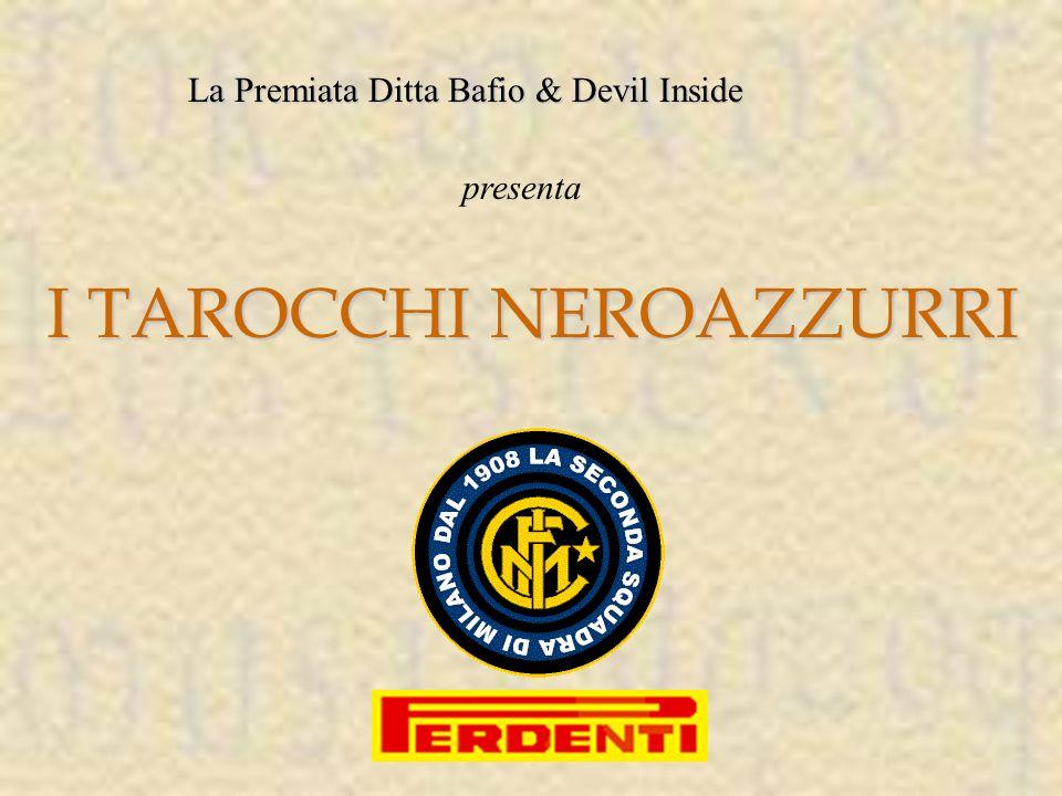 La Premiata Ditta Bafio & Devil Inside presenta I TAROCCHI NEROAZZURRI