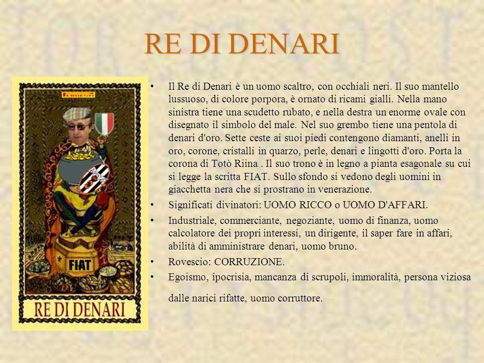 Il Re di Denari è un uomo scaltro, con occhiali neri.