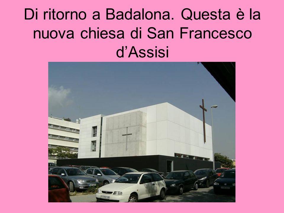 Di ritorno a Badalona. Questa è la nuova chiesa di San Francesco dAssisi
