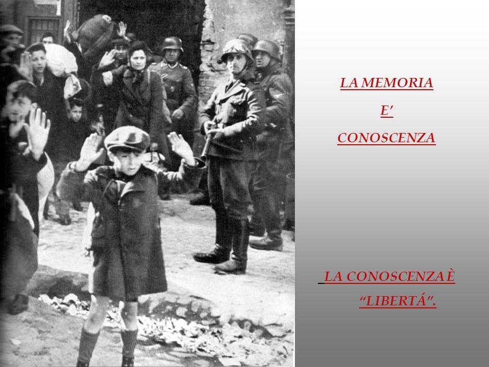 LA MEMORIA E CONOSCENZA LA CONOSCENZA È LIBERTÁ.