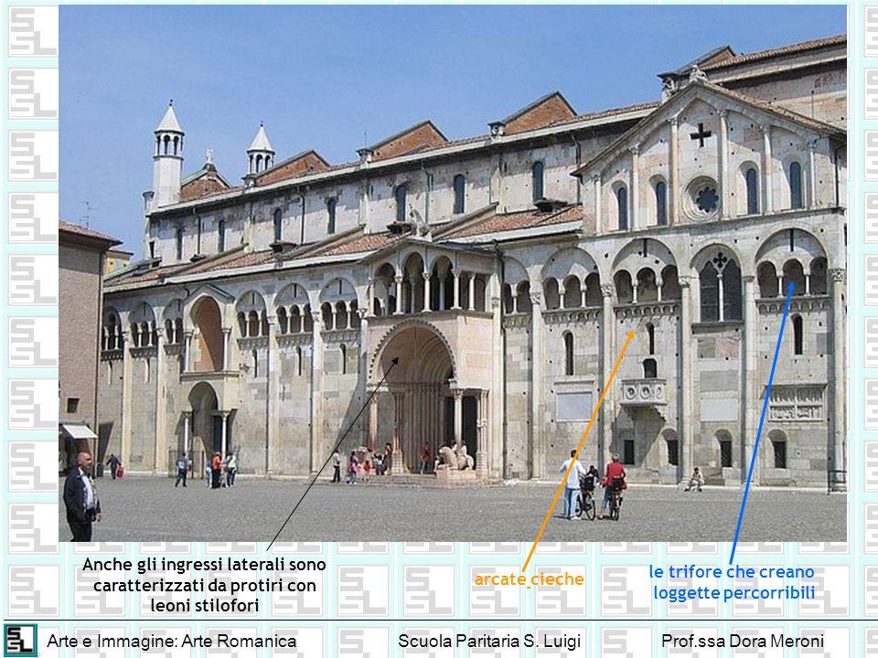 Arte e Immagine: Arte RomanicaScuola Paritaria S. LuigiProf.ssa Dora Meroni arcate cieche le trifore che creano loggette percorribili Anche gli ingres