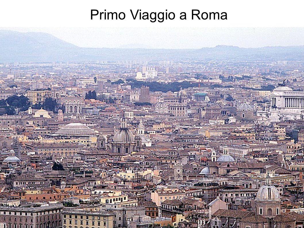Primo Viaggio a Roma