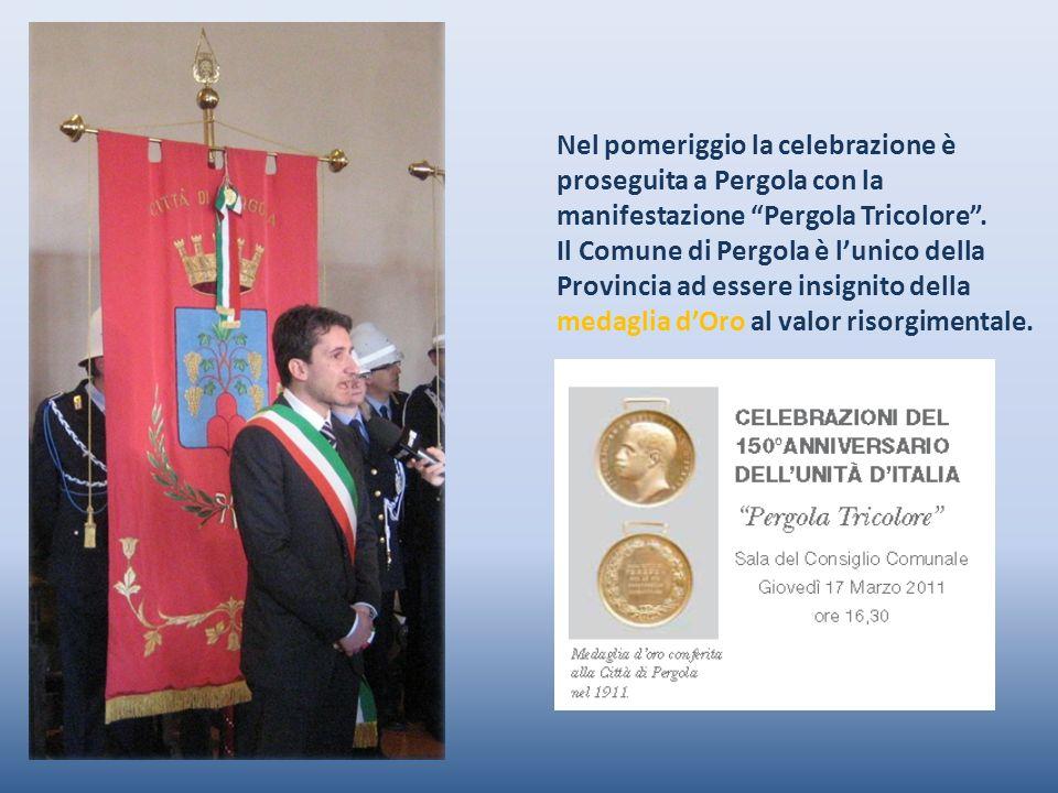 Nel pomeriggio la celebrazione è proseguita a Pergola con la manifestazione Pergola Tricolore.