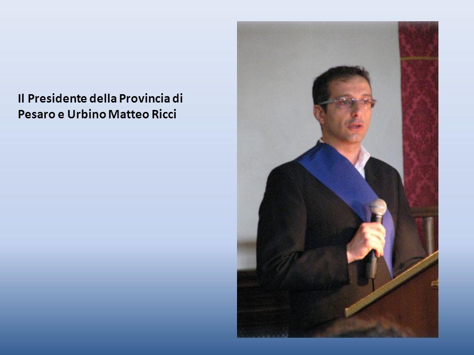 Il Presidente della Provincia di Pesaro e Urbino Matteo Ricci