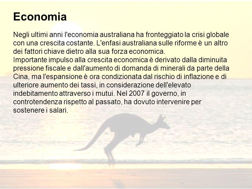 Negli ultimi anni l'economia australiana ha fronteggiato la crisi globale con una crescita costante. L'enfasi australiana sulle riforme è un altro dei