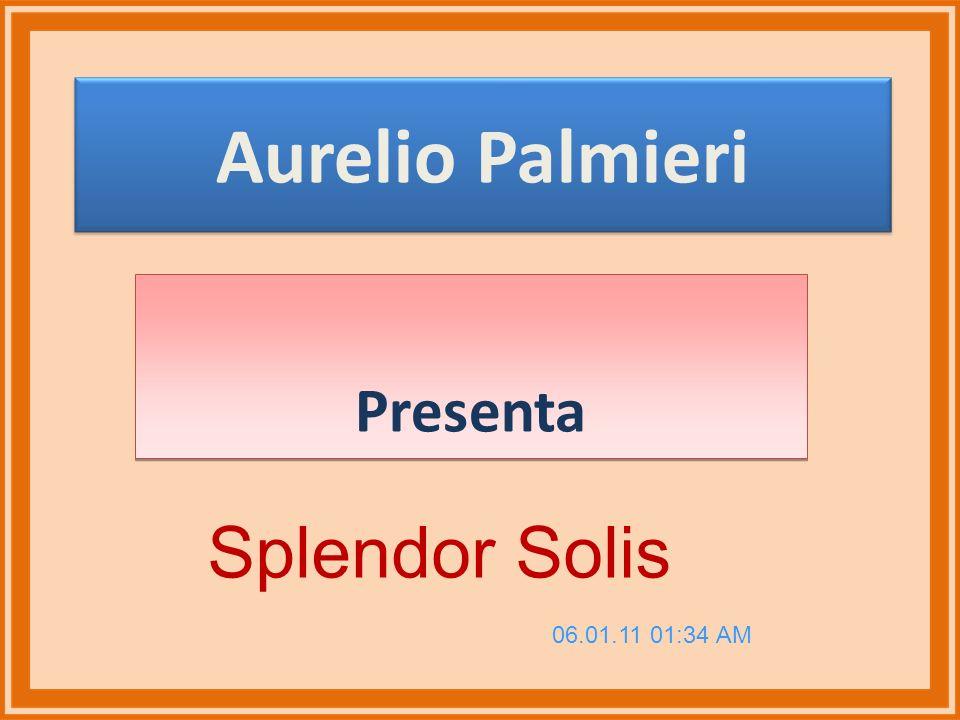 Aurelio Palmieri Presenta Splendor Solis 06.01.11 01:34 AM