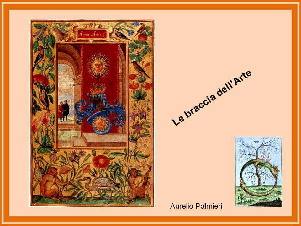 Le braccia dell Arte Aurelio Palmieri