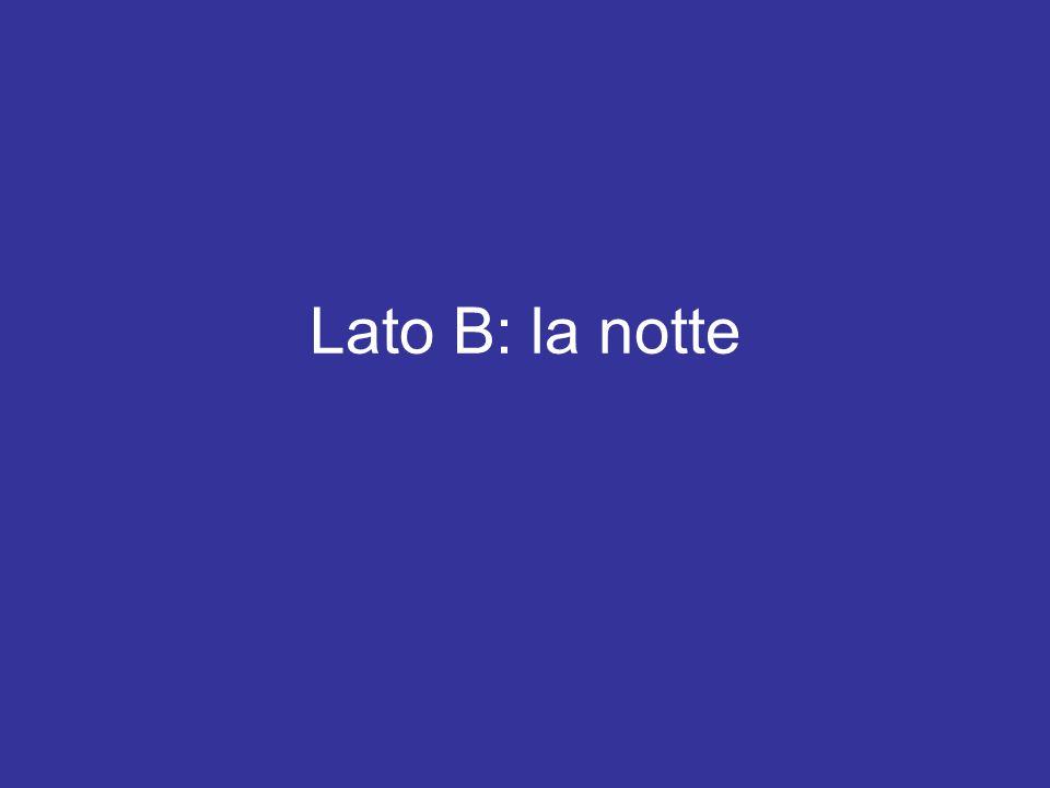 Lato B: la notte