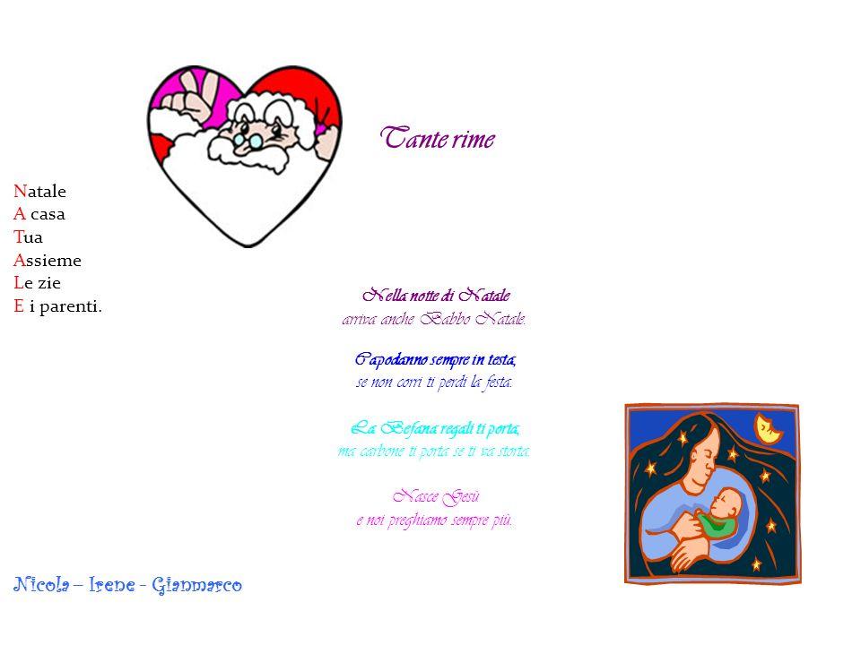Natale Arriva Tutto Ai bambini buoni Leggeri E candidi fiocchi Mario, Erik, Maria