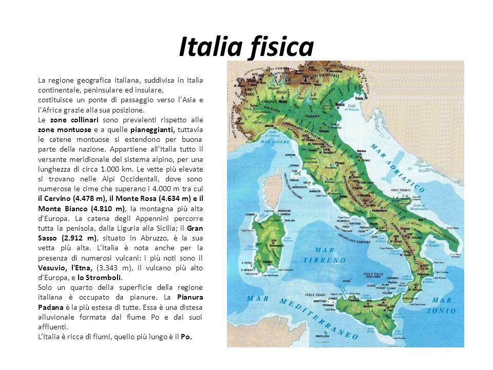 Italia fisica La regione geografica italiana, suddivisa in Italia continentale, peninsulare ed insulare, costituisce un ponte di passaggio verso l'Asi
