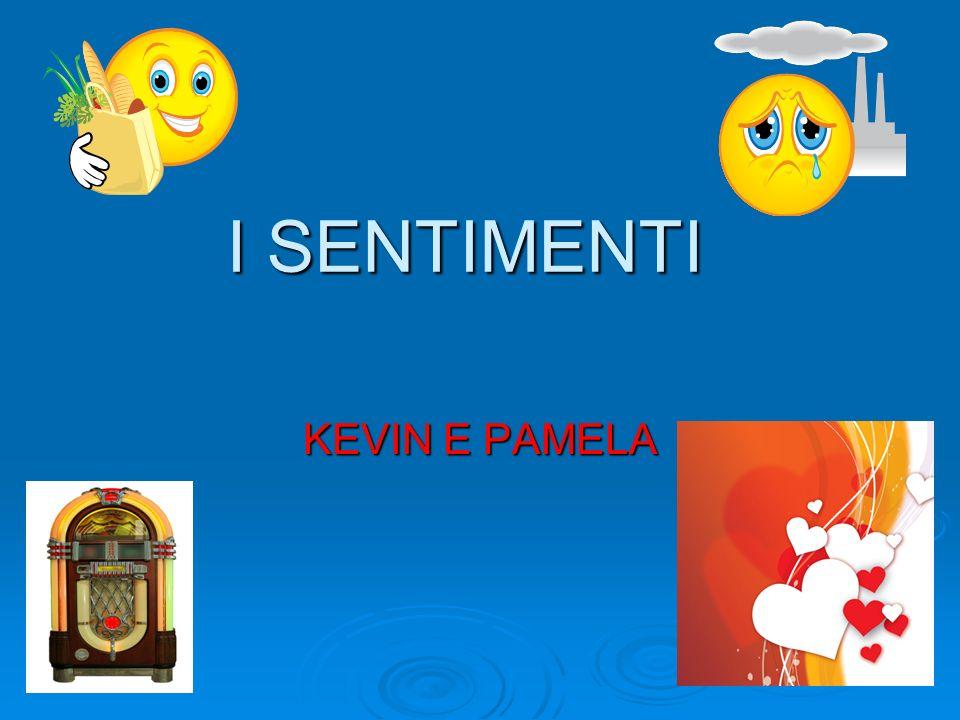 I SENTIMENTI KEVIN E PAMELA